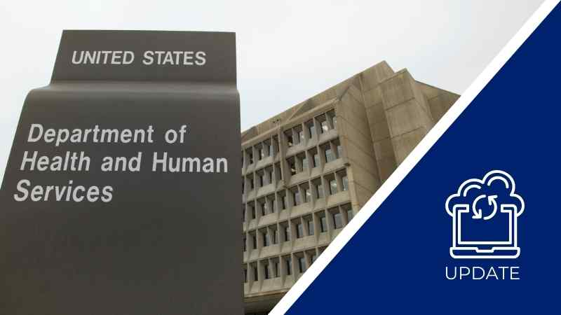 U.S. Dept. of Health and Human Services Revises Reporting Requirements