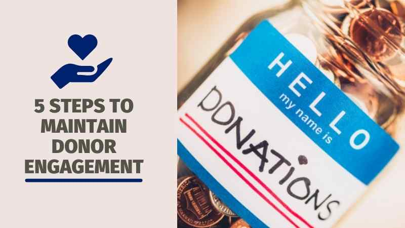 5 Steps to Maintain Donor Engagement in a Tumultuous Time