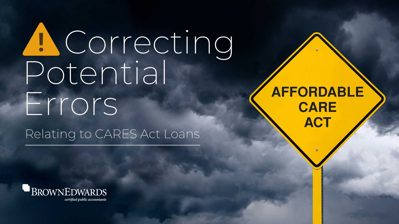 Correcting Potential Errors Relating to CARES Act Loans